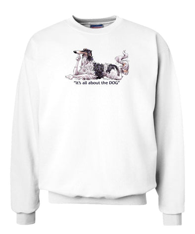 Borzoi - All About The Dog - Sweatshirt