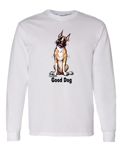 Boxer - Good Dog - Long Sleeve T-Shirt