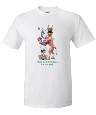 Great Dane - Not Just A Dog - T-Shirt