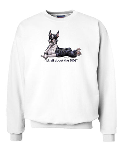 Boston Terrier - All About The Dog - Sweatshirt
