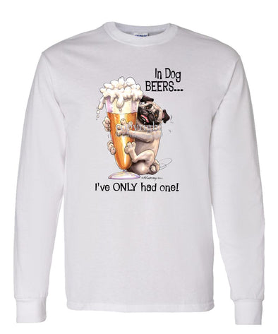 Pug - Dog Beers - Long Sleeve T-Shirt