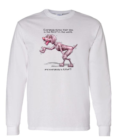 Weimaraner - Best Dog in the World - Long Sleeve T-Shirt