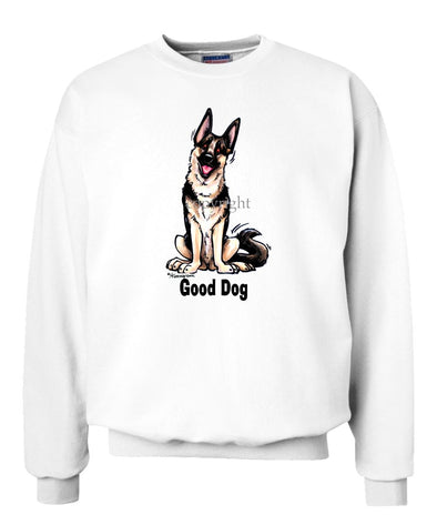 German Shepherd - Good Dog - Sweatshirt