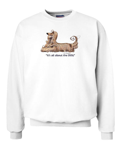 Afghan Hound - All About The Dog - Sweatshirt