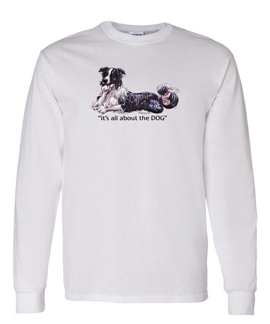 Border Collie - All About The Dog - Long Sleeve T-Shirt