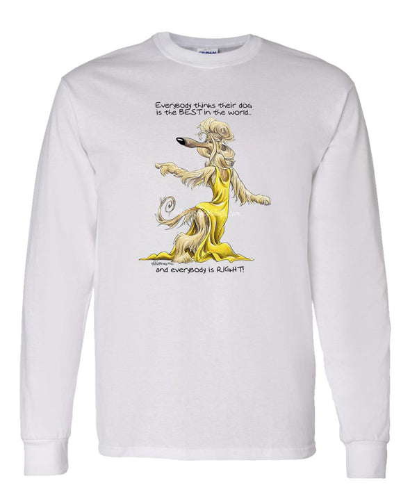 Afghan Hound - Best Dog in the World - Long Sleeve T-Shirt