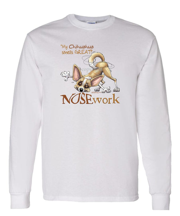 Chihuahua  Smooth - Nosework - Long Sleeve T-Shirt