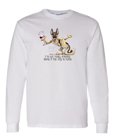 German Shepherd - It's Drinking Alone 2 - Long Sleeve T-Shirt