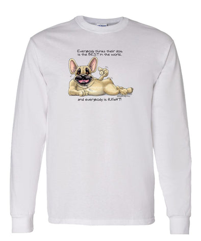 French Bulldog - Best Dog in the World - Long Sleeve T-Shirt