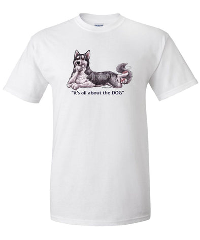 Siberian Husky - All About The Dog - T-Shirt
