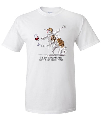 Borzoi - It's Drinking Alone 2 - T-Shirt