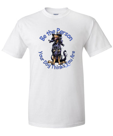 Gordon Setter - Be The Person - T-Shirt