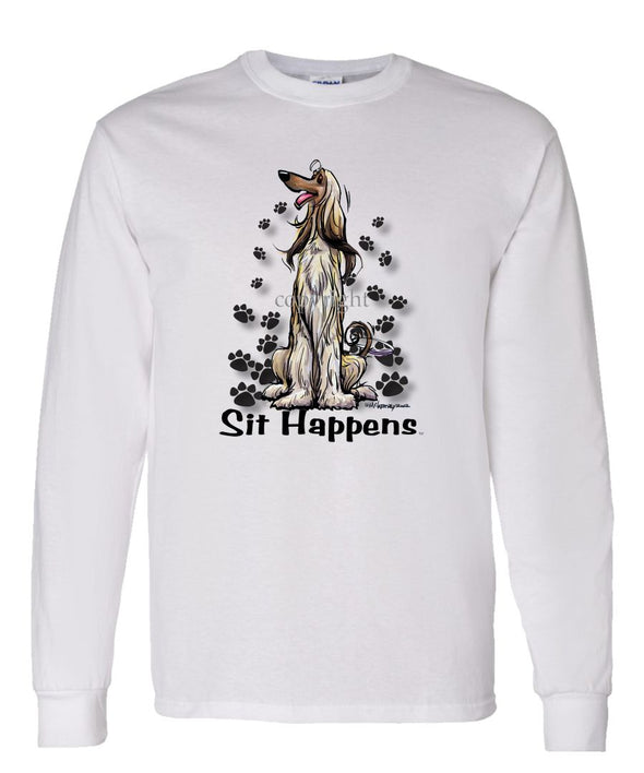 Afghan Hound - Sit Happens - Long Sleeve T-Shirt
