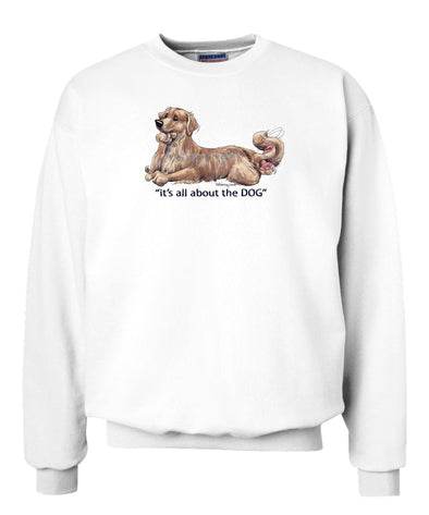 Golden Retriever - All About The Dog - Sweatshirt