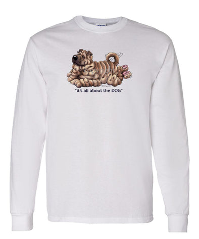 Shar Pei - All About The Dog - Long Sleeve T-Shirt