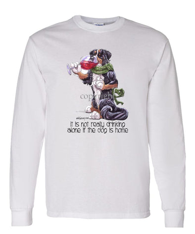 Bernese Mountain Dog - It's Not Drinking Alone - Long Sleeve T-Shirt