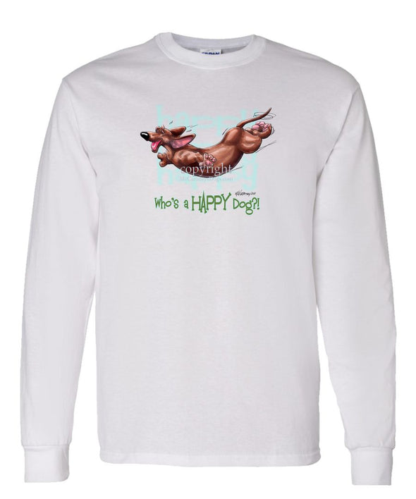 Dachshund  Smooth - Who's A Happy Dog - Long Sleeve T-Shirt
