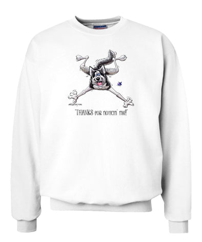 Siberian Husky - Noticing Me - Mike's Faves - Sweatshirt