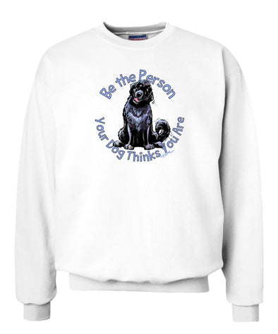Newfoundland - Be The Person - Sweatshirt