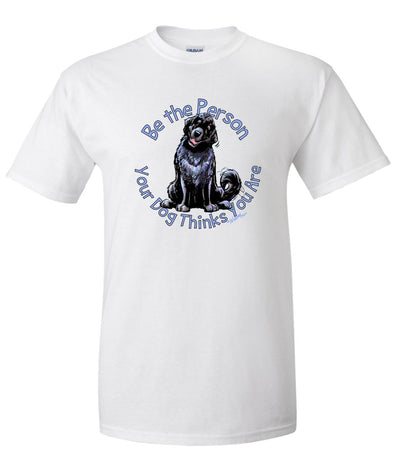 Newfoundland - Be The Person - T-Shirt