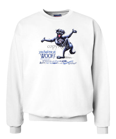 Labrador Retriever  Black - You Had Me at Woof - Sweatshirt