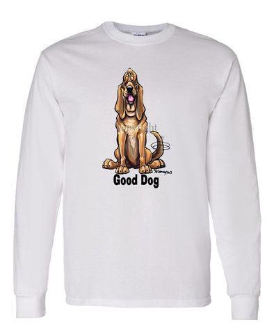 Bloodhound - Good Dog - Long Sleeve T-Shirt