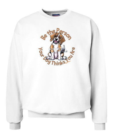 Beagle - Be The Person - Sweatshirt