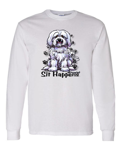 Havanese - Sit Happens - Long Sleeve T-Shirt