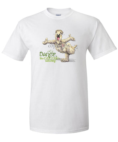 Soft Coated Wheaten - Dance Like Everyones Watching - T-Shirt