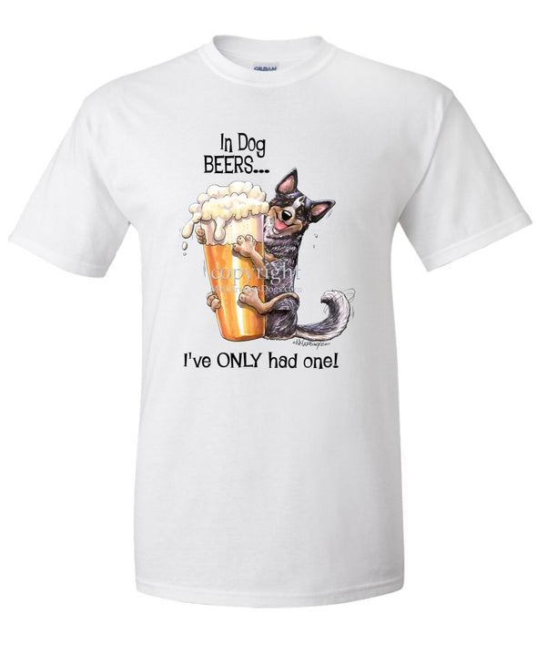 Australian Cattle Dog - Dog Beers - T-Shirt