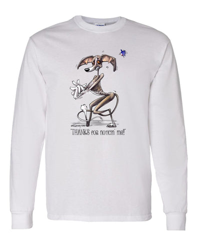 Italian Greyhound - Noticing Me - Mike's Faves - Long Sleeve T-Shirt