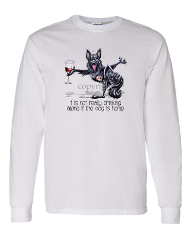 Belgian Sheepdog - It's Not Drinking Alone - Long Sleeve T-Shirt