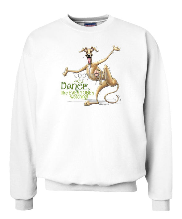 Greyhound - Dance Like Everyones Watching - Sweatshirt