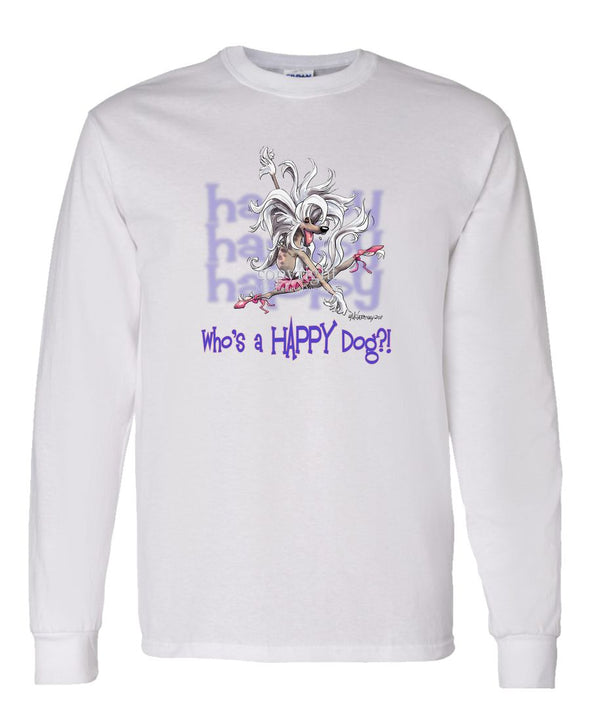 Chinese Crested - Who's A Happy Dog - Long Sleeve T-Shirt