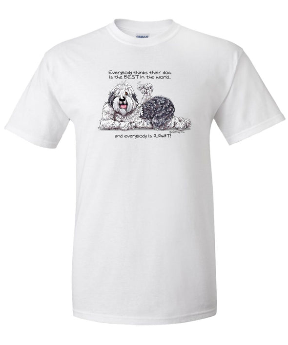 Old English Sheepdog - Best Dog in the World - T-Shirt