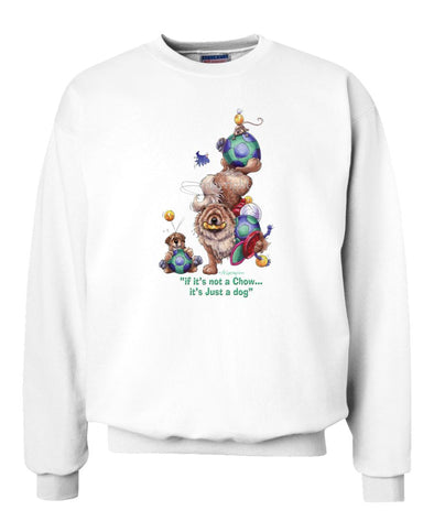 Chow Chow - Not Just A Dog - Sweatshirt
