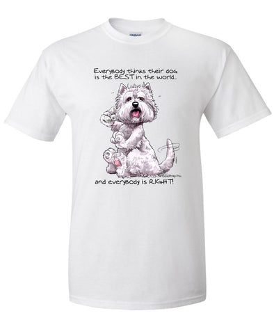 West Highland Terrier - Best Dog in the World - T-Shirt