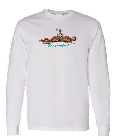Irish Setter - Life Is Pretty Good - Long Sleeve T-Shirt