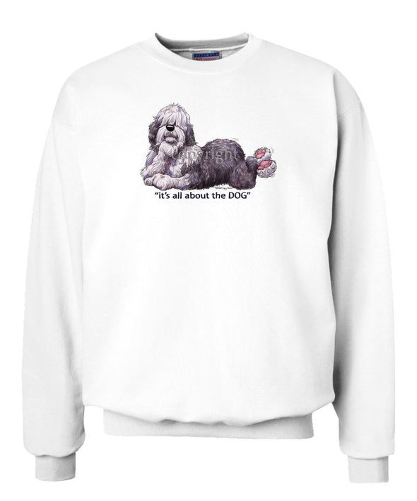 Old English Sheepdog - All About The Dog - Sweatshirt