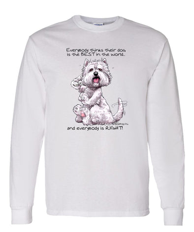 West Highland Terrier - Best Dog in the World - Long Sleeve T-Shirt
