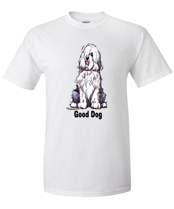 Old English Sheepdog - Good Dog - T-Shirt