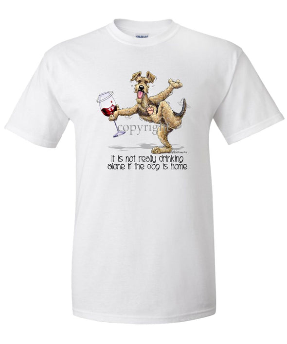 Airedale Terrier - It's Drinking Alone 2 - T-Shirt