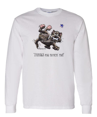 Cairn Terrier - Noticing Me - Mike's Faves - Long Sleeve T-Shirt