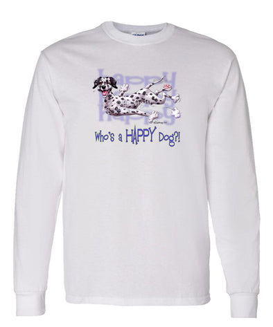 Dalmatian - Who's A Happy Dog - Long Sleeve T-Shirt