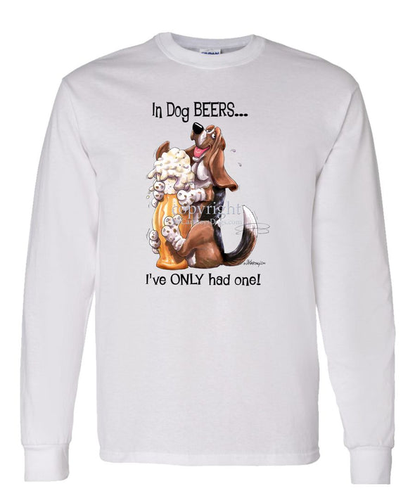Basset Hound - Dog Beers - Long Sleeve T-Shirt