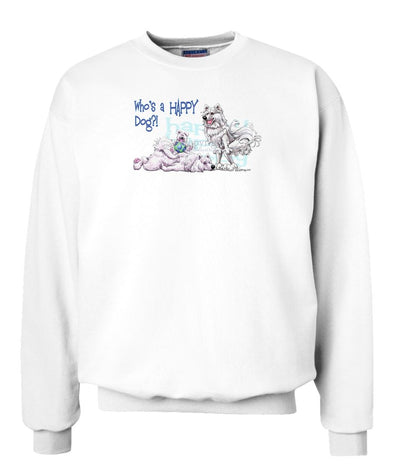Samoyed - Who's A Happy Dog - Sweatshirt