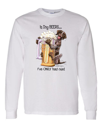 German Shorthaired Pointer - Dog Beers - Long Sleeve T-Shirt
