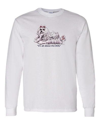 Maltese - All About The Dog - Long Sleeve T-Shirt