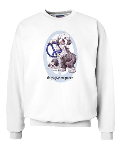 Old English Sheepdog - Peace Dogs - Sweatshirt