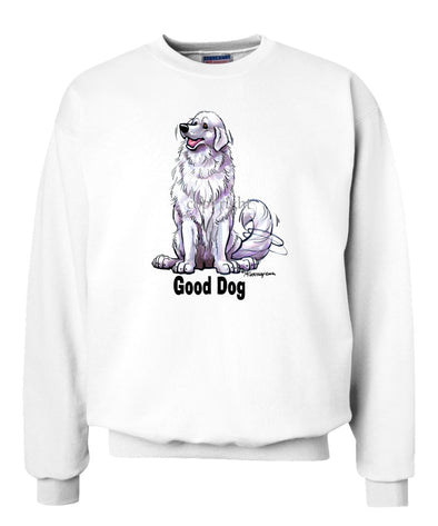 Great Pyrenees - Good Dog - Sweatshirt